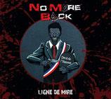 NO MORE BACK : LIGNE DE MIRE