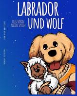 Labrador und Wolf