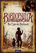Bibliophilia: Am Ende des Buchlands