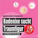 Badenixe sucht Traumfigur: Fitnessübungen für die Wanne