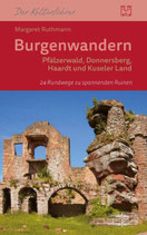 Burgenwandern Pfälzerwald, Donnersberg, Haardt, Kuseler Land