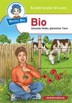 Benny blu: Bio - Gesunde Felder, Glückliche Tiere