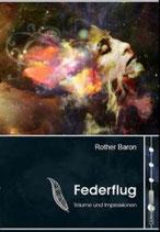 Federflug: Träume und Impressionen