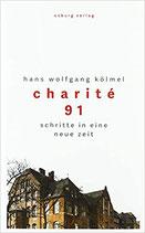 Charité 91 - Schritte in eine neue Zeit