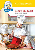 Benny blu backt - Kinderleichte Rezepte