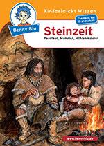 Benny blu: Steinzeit - Faustkeil, Mammut, Höhlenmalerei
