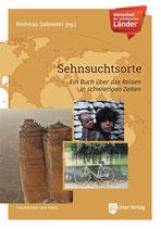 Sehnsuchtsorte - Ein Buch über das Reisen in schwierigen Zeiten