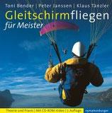 Gleitschirmfliegen für Meister, m. CD-ROM