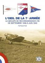 L'OEIL DE LA 7éme ARMÉE. Le GR 1/35 de septembre 1939 à juin 1940.