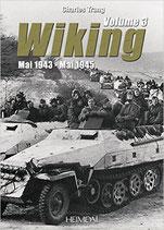 Wiking Volume 3 Mai 1943 - Mai 1945
