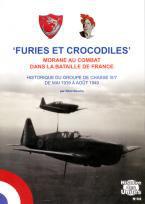 Furies et Crocodiles : Morane au combat dans la Bataille de France. Le GC III/7