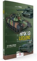 De l'AMX 13 au Leclerc : Les chars français de la guerre froide