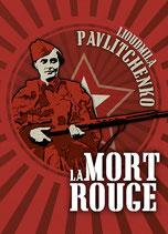 La mort rouge Les mémoires de guerre de Lioudmila Pavlitchenko