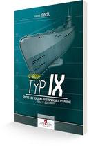 U-BOOT TYP IX Toutes les versions des submersibles océaniques de la U-Bootwaffe