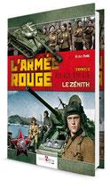 L'ARMÉE ROUGE - TOME 2 - 1943 - 1945  Le zénith