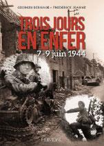 Trois jours en Enfer 7-9 juin 1944