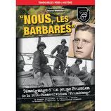 "NOUS, LES BARBARES - 10.SS-PANZERDIVISION ""FRUNDSBERG"""