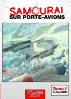 SAMOURAÏ sur Porte-avions - Tome I