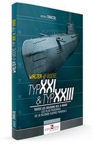 WALTER U-BOOTE, TYP XXI & TYP XXIII