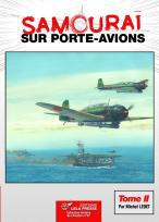 SAMOURAÏ sur Porte-avions - Tome II