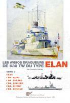 LES AVISOS DRAGUEURS DE 630 TW DU TYPE 'ELAN' - Tome 1