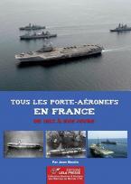 Tous les porte-aéronefs en France de 1912 à nos jours