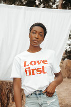 LOVE FIRST (T-Shirt)