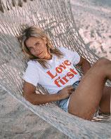 LOVE FIRST (T-Shirt /  WEIß)