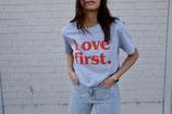 LOVE FIRST (T-Shirt BLAU)