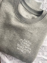 BE THE CHANGE (Sweater)