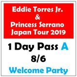 【お得!】1DayパスA <8/6(火)Welcome Party 前売>