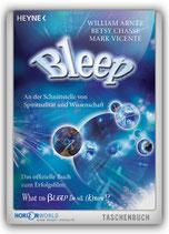 Bleep: An der Schnittstelle von Spiritualität & Wissenschaft
