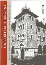 Bull. no 82 - Un château d'argent, la caisse hypothécaire et d'épargne du canton du Valais