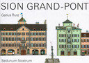 Sion Grand-Pont
