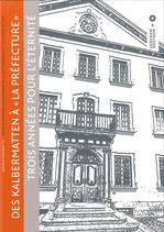 """Bull. no 91 - Des Kalbermatten à """"La Préfecture"""" trois années pour l'éternité"""