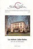Bull. no 76 - La maison Julier-Seiler dite villa de Riedmatten