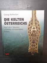 Rohrecker, Georg: Die Kelten Österreichs