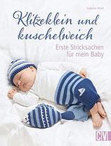 Klitzekein und Kuschelweich