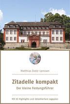 Zitadelle kompakt – Der kleine Festungsführer
