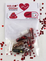 Shit the Glitter - Happy Valentine's Day-Edition