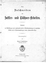 Das Zuschneiden aller Sattler- und Täschner-Arbeiten