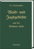 Gautschi, Andreas: Wald- und Jagdgedichte aus der Rominter Heide