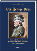 Gautschi, Andreas: Der Heilige Paul