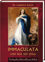 Waste, Dr. Gabriele: Immaculata und Bild der Frau