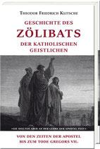 Klitsche, Theodor Friedrich: Geschichte des Zölibats der katholischen Geistlichen