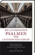 Rodrigo H. Kahl OP: Die liturgischen Psalmen der lateinischen Kirche