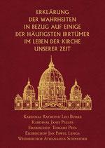 Kardinal Raymond Leo Burke et al.: Erklärung der Wahrheiten in Bezug auf einige der häufigsten Irrtümer im Leben der Kirche unserer Zeit