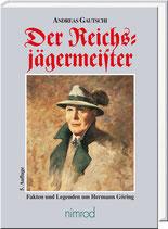 Der Reichsjägermeister