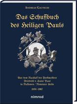 Gautschi, Andreas: Das Schussbuch des Heiligen Pauls