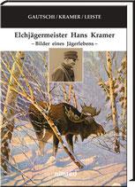 Gautschi, Andreas: Elchjägermeister Hans Kramer